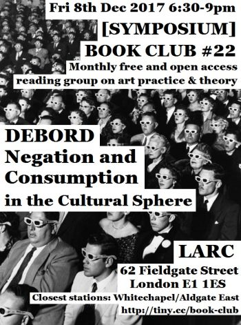 [SYMPOSIUM] #22 Debord: Negation and Consumption in the Cultural Sphere. Flyer by Aristotelis Nikolaidis.