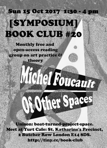 [SYMPOSIUM] BOOK CLUB #20 Foucault: Of Other Spaces.